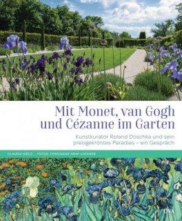 'Mit Monet, van Gogh und Cézanne im Garten'